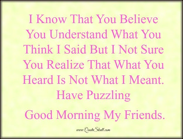 Good Morning Funny Quotes for Friends